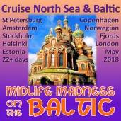 Midlife Madness on the Baltic